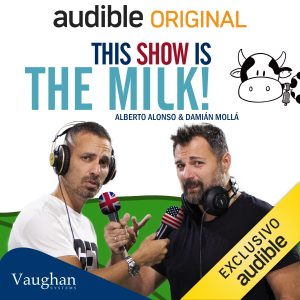 audible orinal - this show is the milk